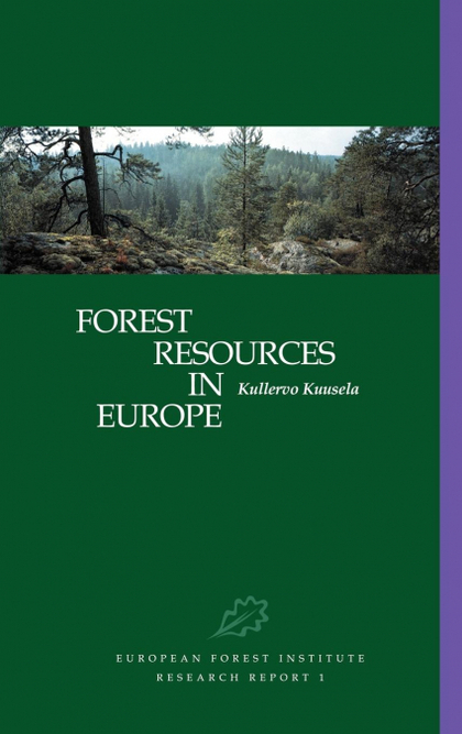 FOREST RESOURCES IN EUROPE 1950 1990