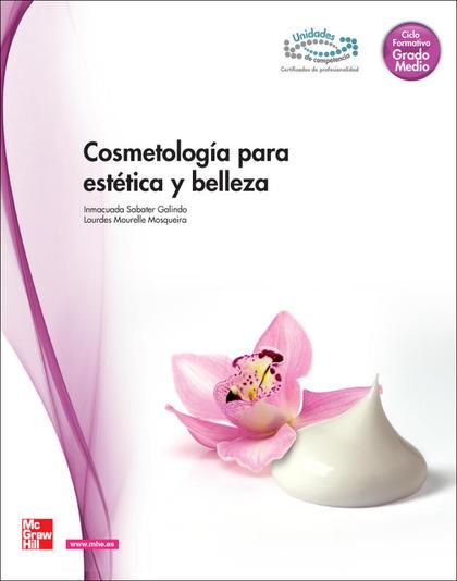COSMETOLOGÍA PARA ESTÉTICA Y BELLEZA, GRADO MEDIO