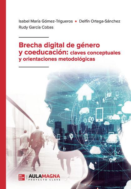 BRECHA DIGITAL DE GÉNERO Y COEDUCACIÓN: CLAVES CONCEPTUALES Y ORIENTACIONES METO