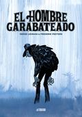 EL HOMBRE GARABATEADO.