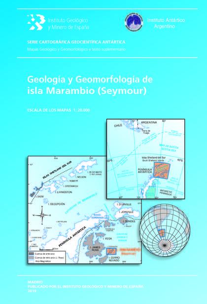GEOLOGÍA Y GEOMORFOLOGÍA DE ISLA MARAMBIO (SEYMOUR). ESCALA 1:20.000