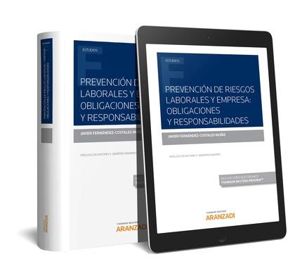PREVENCIÓN DE RIESGOS LABORALES Y EMPRESA:  (DÚO). OBLIGACIONES Y RESPONSABILIDADES