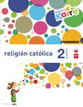 2º EP PROYECTO NUEVO KAIRÉ . RELIGIÓN CA. (COMUNIDAD DE MADRID)