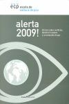 ¡ALERTA 2009!. INFORME SOBRE CONFLICTOS, DERECHOS HUMANOS Y CONSTRUCCIÓN DE PAZ