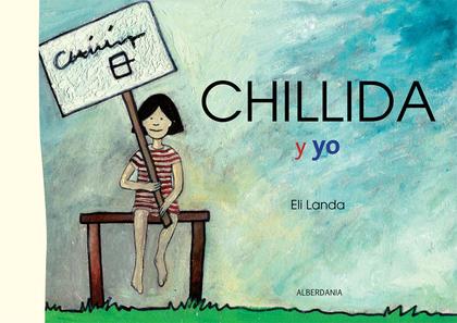 CHILLIDA Y YO.