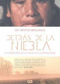 DETRÁS DE LA NIEBLA.