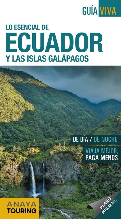 ECUADOR Y LAS ISLAS GALÁPAGOS.