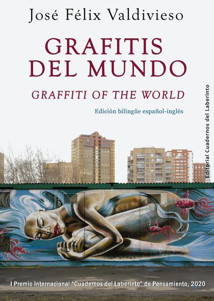GRAFITIS DEL MUNDO / GRAFFITI OF THE WORLD.