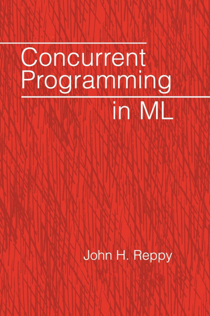 CONCURRENT PROGRAMMING IN ML