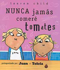 NUNCA JAMÁS COMERÉ TOMATES