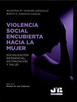 VIOLENCIA SOCIAL ENCUBIERTA HACIA LA MUJER..