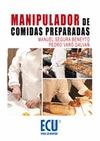 MANIPULADOR DE COMIDAS PREPARADAS