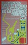 ELEMENTOS PARA EL ESTUDIO DE LA ECONOMÍA DE LA EMPRESA TURÍSTICA