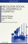 PSICOLOGIA SOCIAL DESARROLLO COGNITIVO