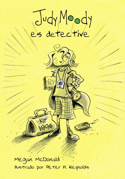 JUDY MOODY ES DETECTIVE.