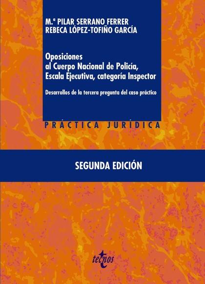 OPOSICIONES AL CUERPO NACIONAL DE POLICÍA, ESCALA EJECUTIVA CATEGORÍA INSPECTOR.