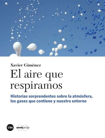 EL AIRE QUE RESPIRAMOS                                                          HISTORIAS SORPR