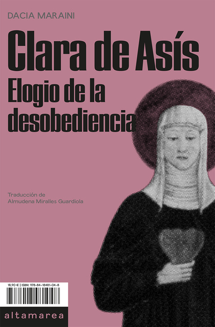 CLARA DE ASÍS. ELOGIO DE LA DESOBEDIENCIA