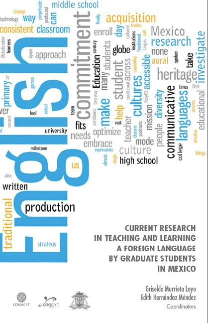 Current research in teaching and learning a foreign language by graduates students in Mexico