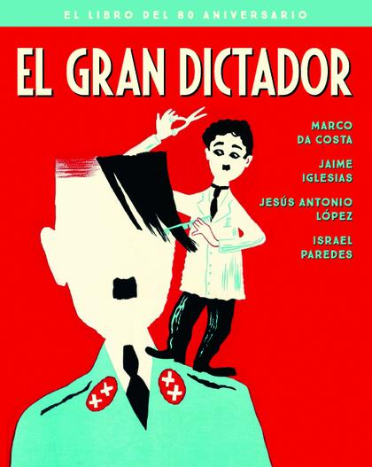 GRAN DICTADOR,EL - EDICION 80 ANIVERSARIO.