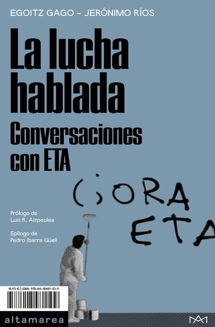 LA LUCHA HABLADA                                                                CONVERSACIONES