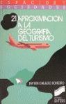 APROXIMACION A LA GEOGRAFIA TURISMO (ESPACIOS Y SOCIEDADES N.21)