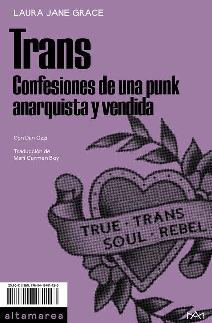 TRANS. CONFESIONES DE UNA PUNK ANARQUISTA Y VENDIDA