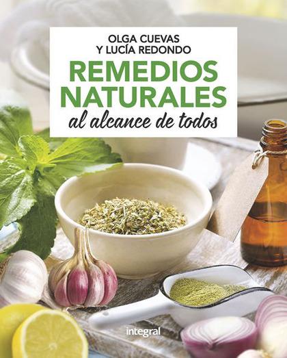 REMEDIOS NATURALES AL ALCANCE DE TODOS.