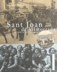 SANT JOAN DE VILATORRADA : HISTÒRIA EN IMATGES 1880-1979