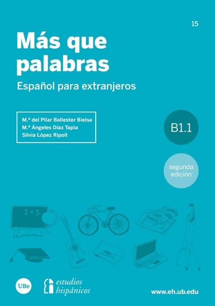 MÁS QUE PALABRAS                                                                ESPAÑOL PARA EX