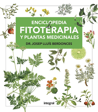 ENCICLOPEDIA FITOTERAPIA Y PLANTAS MEDICINALES