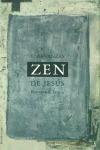 LAS ENSEÑANZAS ZEN DE JESÚS