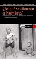 ¿DE QUÉ SE ALIMENTA EL HAMBRE? : EL IMPACTO DE LOS PRECIOS DE LOS ALIMENTOS EN LA DESNUTRICIÓN