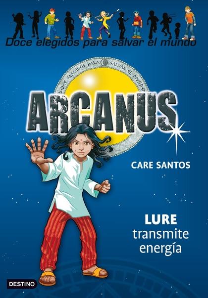ARCANUS. LURE TRANSMITE ENERGÍA VOL 6