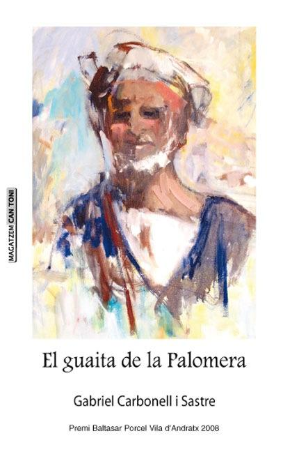 El guaita de la Palomera