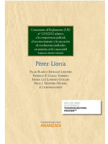 COMENTARIO AL REGLAMENTO (UE) Nº 1215/2012 RELATIVO A LA COMPETENCIA JUDICIAL, E. REGLAMENTO BR