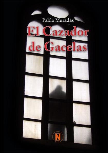EL CAZADOR DE GACELAS