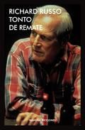 TONTO DE REMATE.