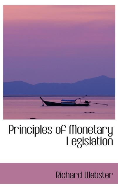 Principles of Monetary Legislation