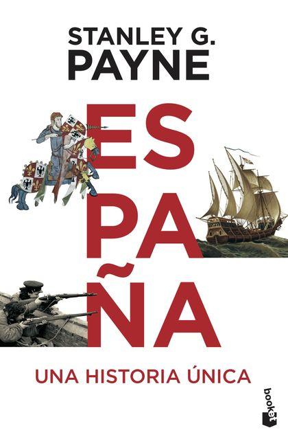 ESPAÑA. UNA HISTORIA ÚNICA.