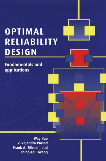 OPTIMAL RELIABILITY DESIGN. FUNDAMENTALS AND APPLICATIONS