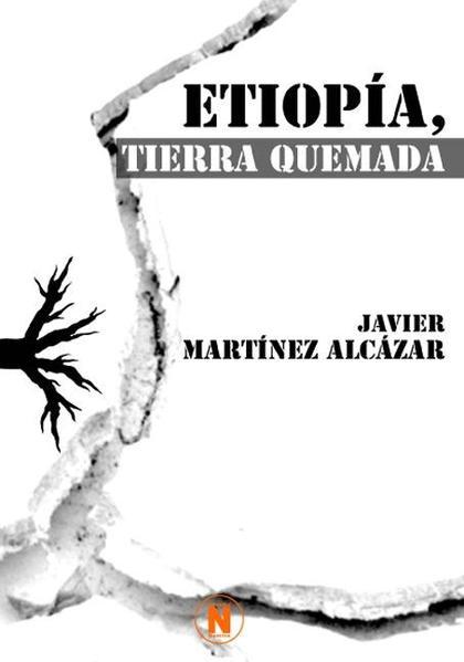 ETIOPÍA, TIERRA QUEMADA