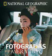 FOTOGRAFIAS AYER Y HOY NATIONAL GEOGRAPHIC