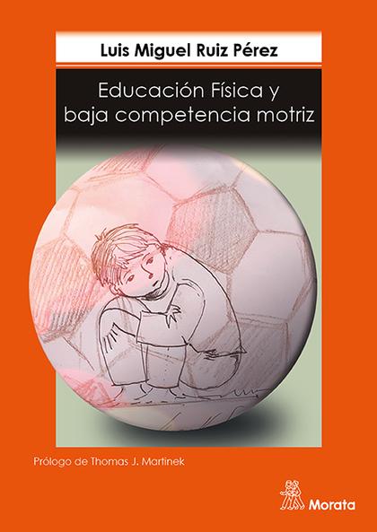 EDUCACIÓN FÍSICA Y BAJA COMPETENCIA MOTRIZ