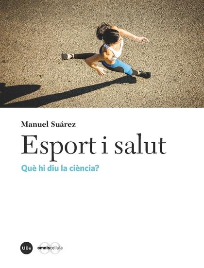 ESPORT I SALUT                                                                  QUÈ HI DIU LA C