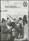 AGUSTÍ CENTELLES, EL CAMP DE CONCENTRACIÓ DE BRAM, 1939