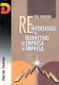 REINVENTANDO EL MARKETING DE EMPRESA A EMPRESA