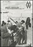 AGUSTÍ CENTELLES, EL CAMPO DE CONCENTRACIÓN DE BRAM 1939
