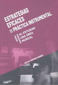 ESTRATEGIAS EFICACES DE PRACTICA INSTRUMENTAL