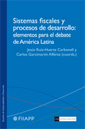 SISTEMAS FISCALES Y PROCESOS DE DESARROLLO: ELEMENTOS PARA EL DEBATE DE AMÉRICA.